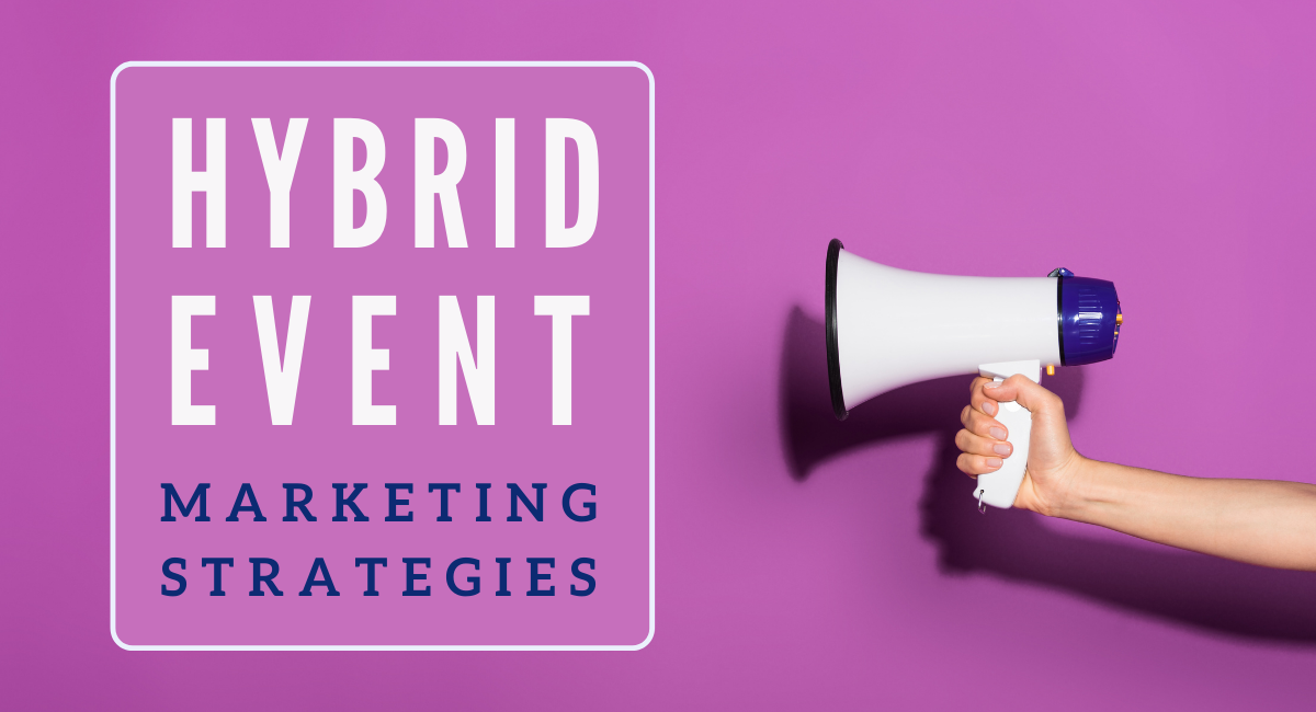 featured image—How to Market your Next Hybrid Event Successfully