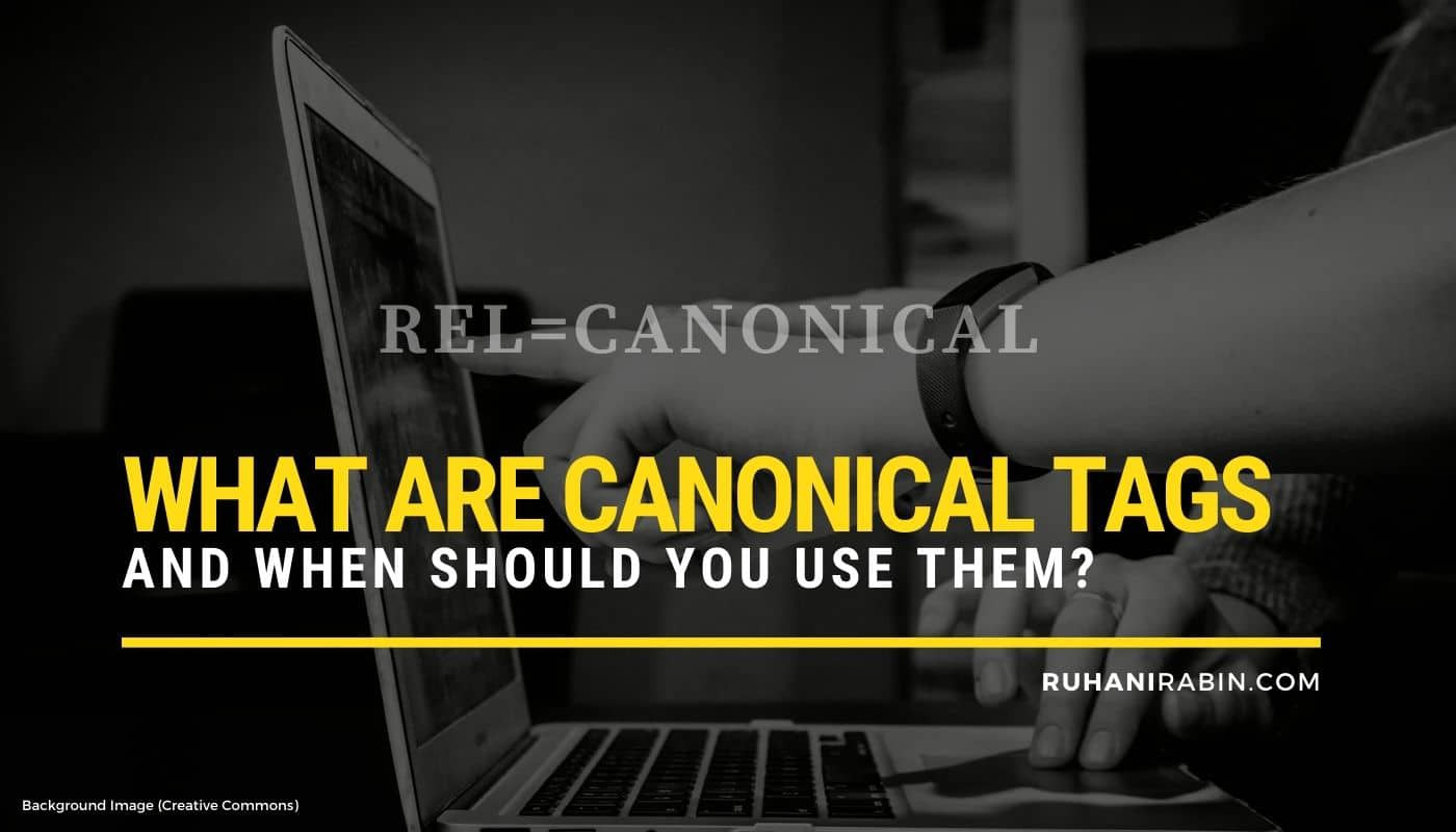 What Are Canonical Tags and When Should You Use Them? Featured Image