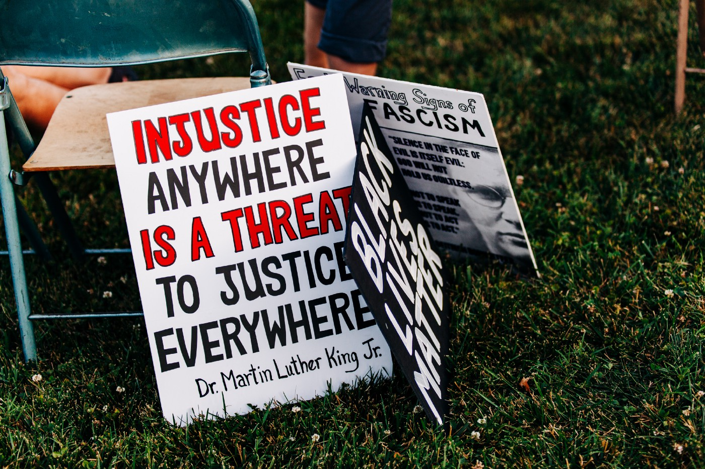 sign saying Injustice Anywhere is a Threat to Justice Everywhere