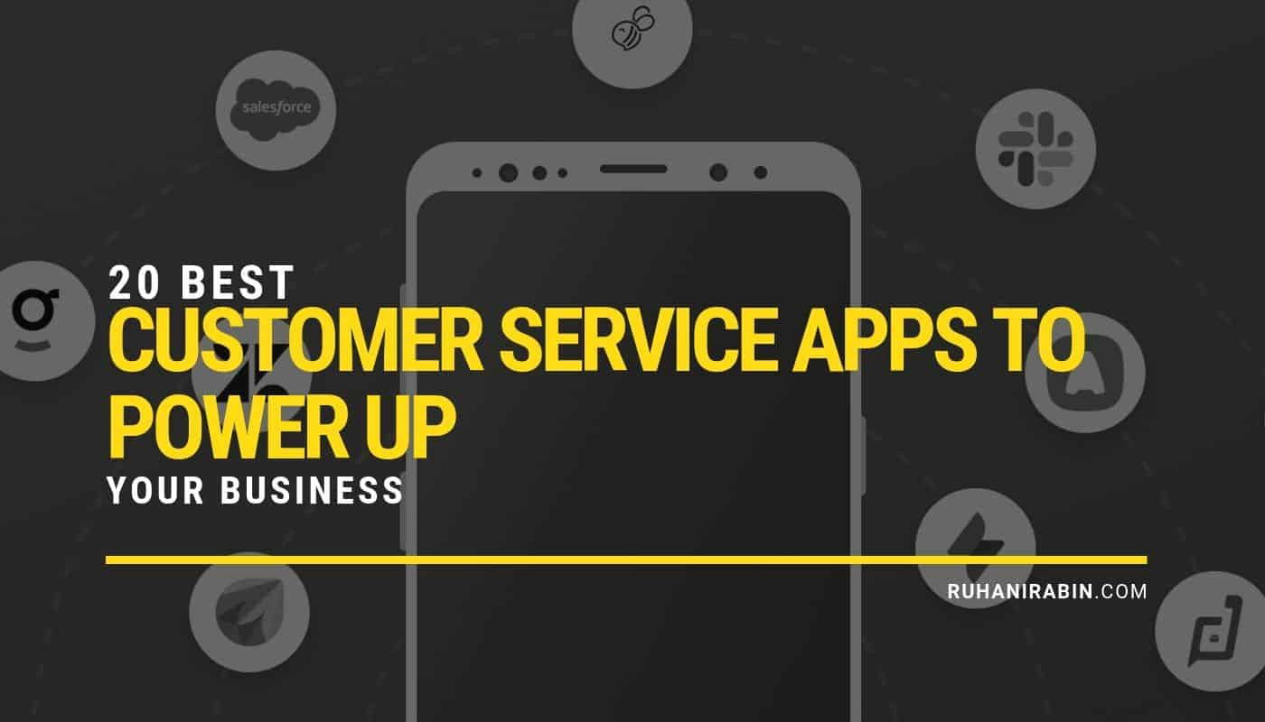 20 Best Customer Service Apps to Power up Your Business Featured Image