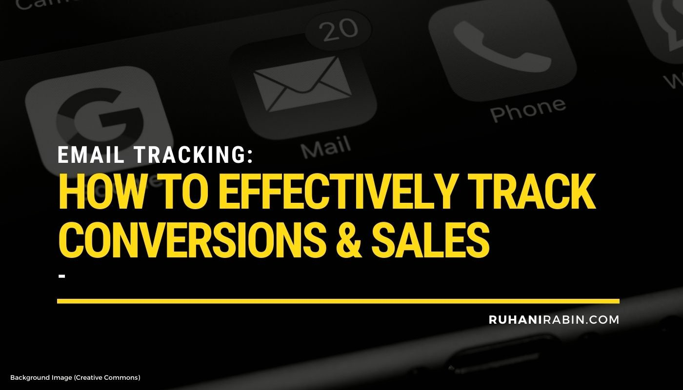 Email Tracking: How To Effectively Track Conversions & Sales Featured Image