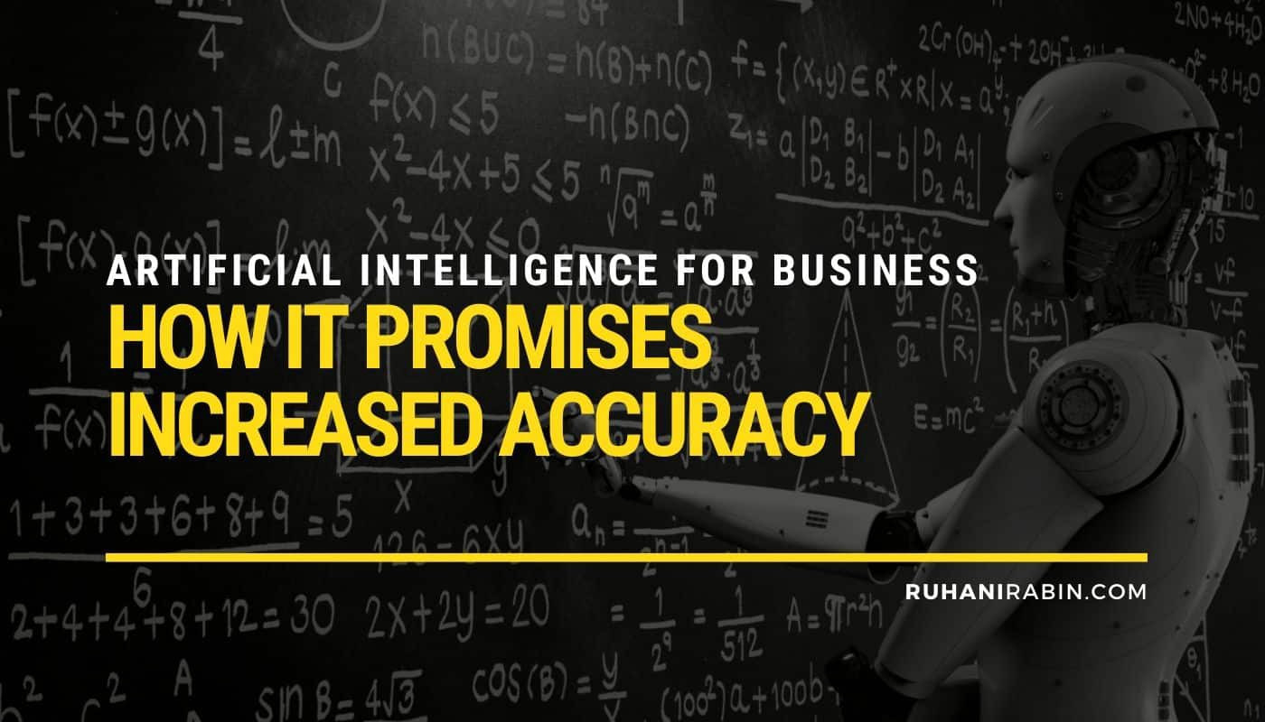 Artificial Intelligence for Business: How It Promises Increased Accuracy Featured Image