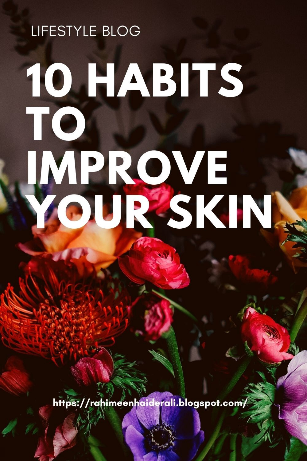 10 HABITS TO IMPROVE YOUR SKIN