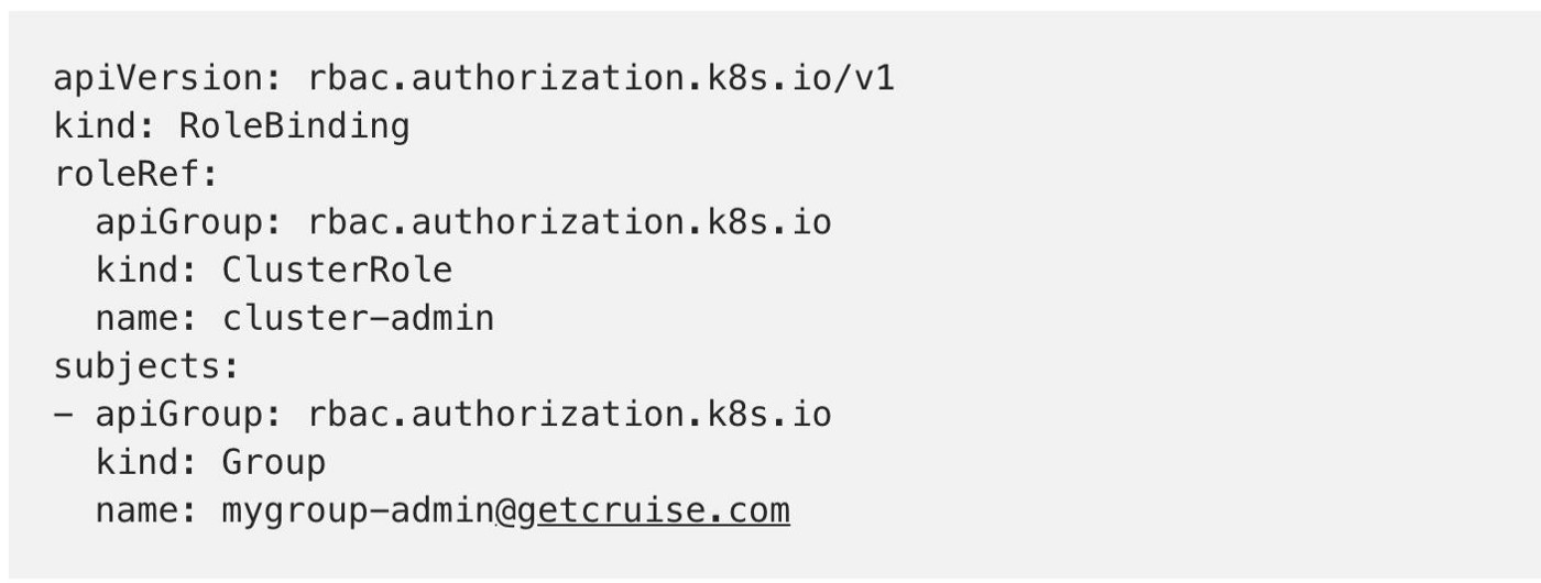 Managing Kubernetes RBAC Groups - Cruise - Medium