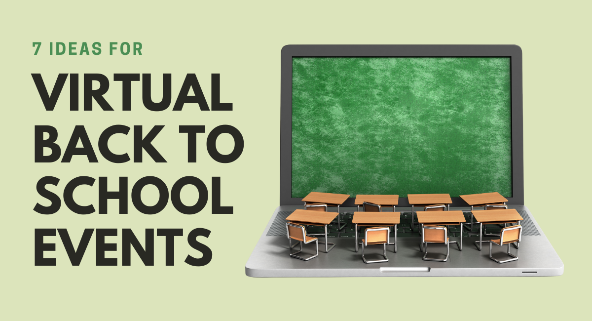 featured image—7 Ideas for Virtual Back to School Events