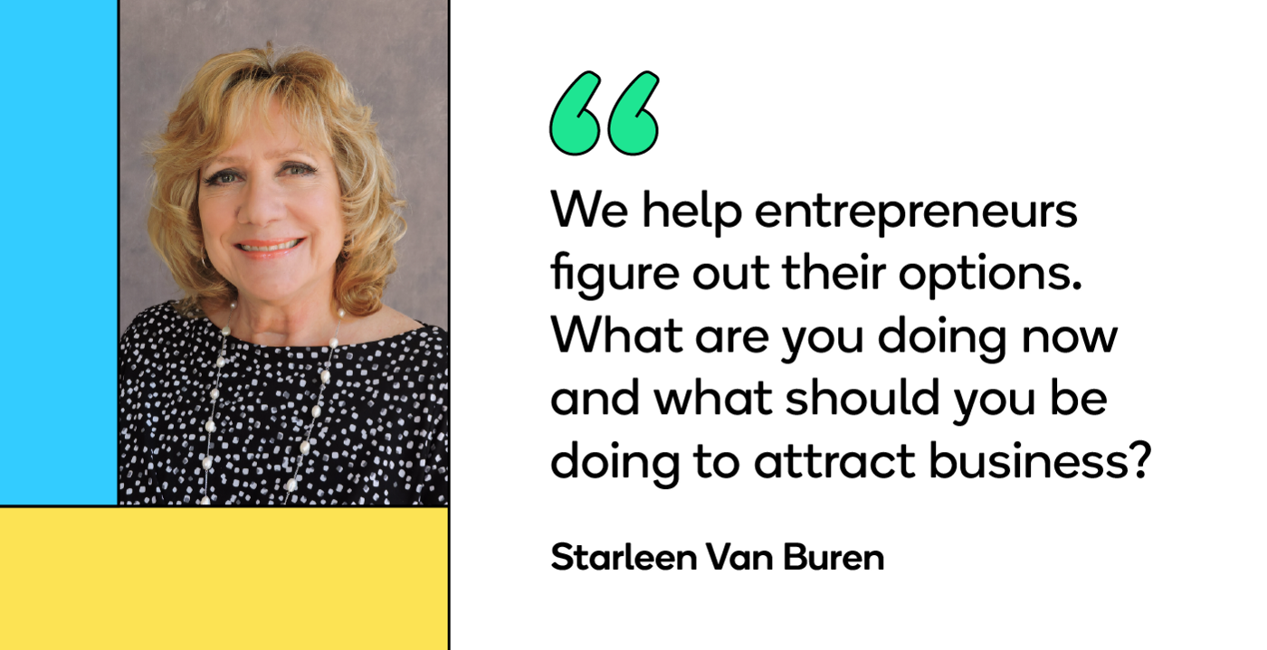 """Starleen Van Buren explains that at the Small Business Development Center (SBDC) in Torrance, California, """"We help entrepreneurs figure out their options. What are you doing now and what should you be doing to attract business?"""""""
