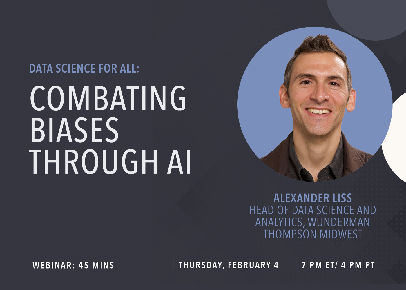 Data Science for All: Combating Biases with AI featuring Alex Liss