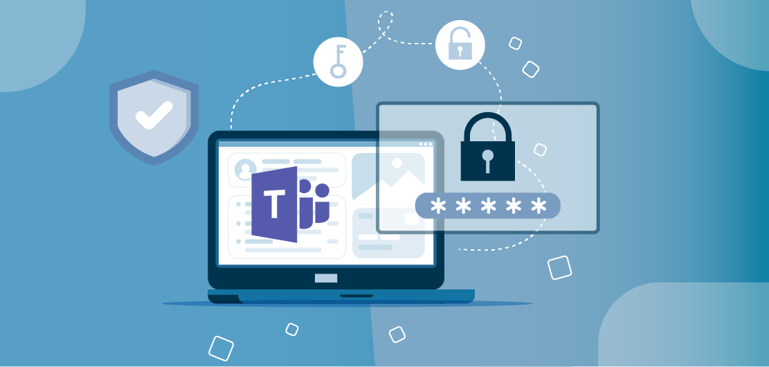 Using Microsoft Teams Safely and Securely in Your Company