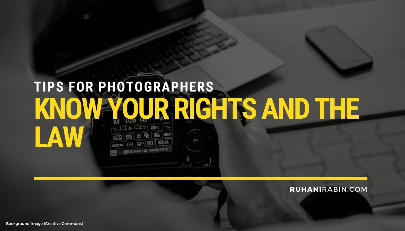 Tips For Photographers: Know Your Rights and The Law Featured Image