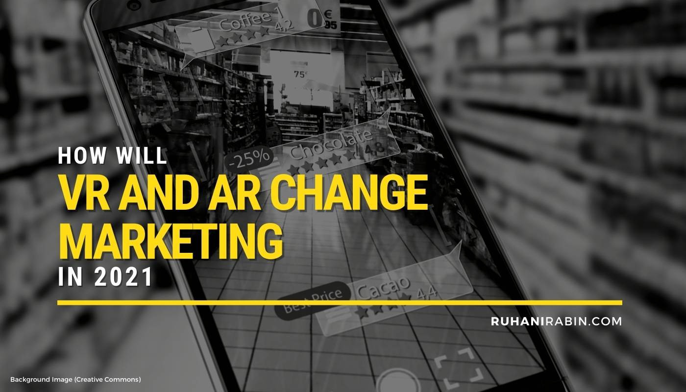 How Will VR and AR Change Marketing In 2021 Featured Image