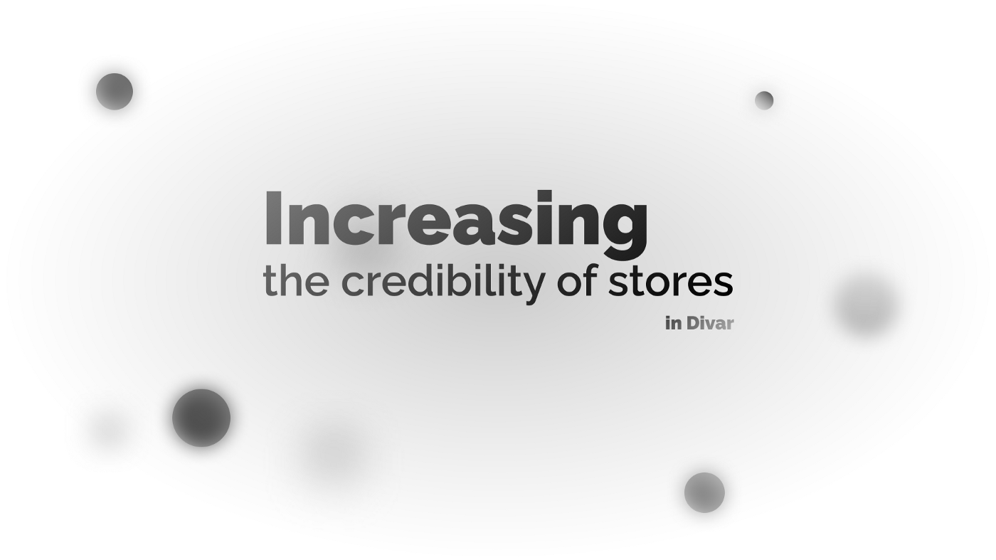 Increasing the credibility of stores
