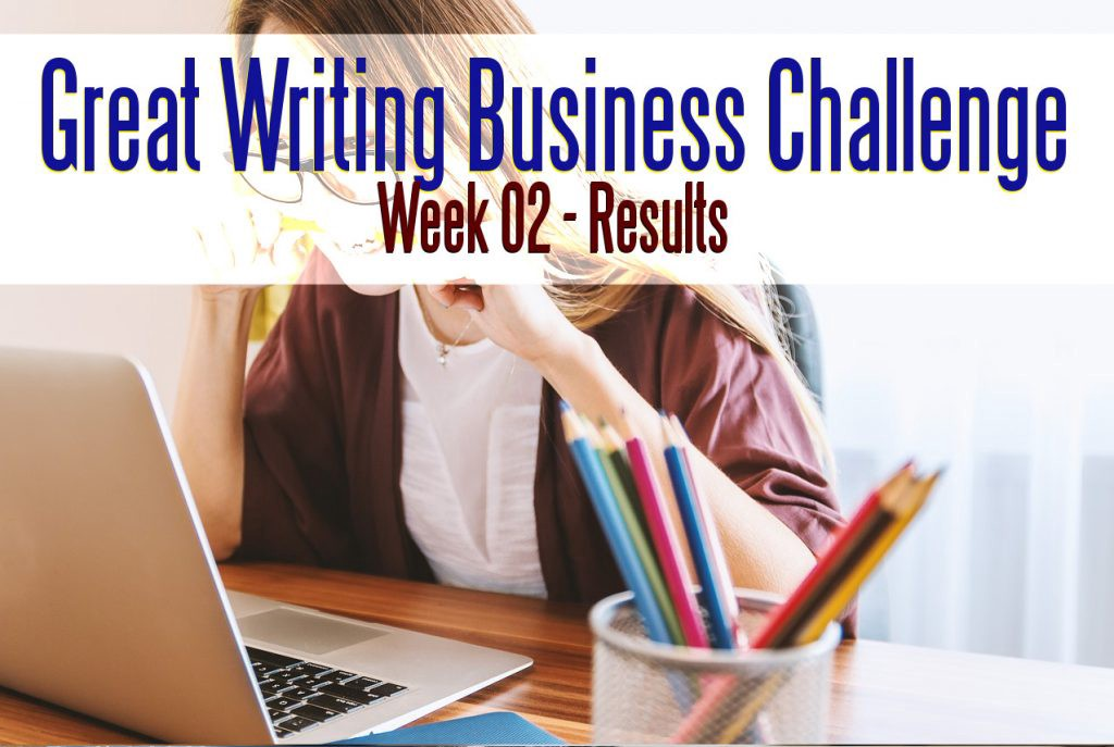 The Great Writing Business Challenge - Week 02 Results