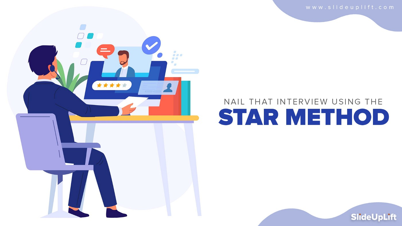 Nail That Interview Using The STAR Interview Method