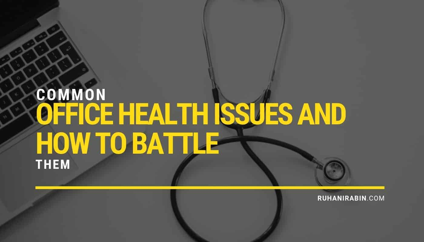 Common Office Health Issues and How to Battle Them Featured Image