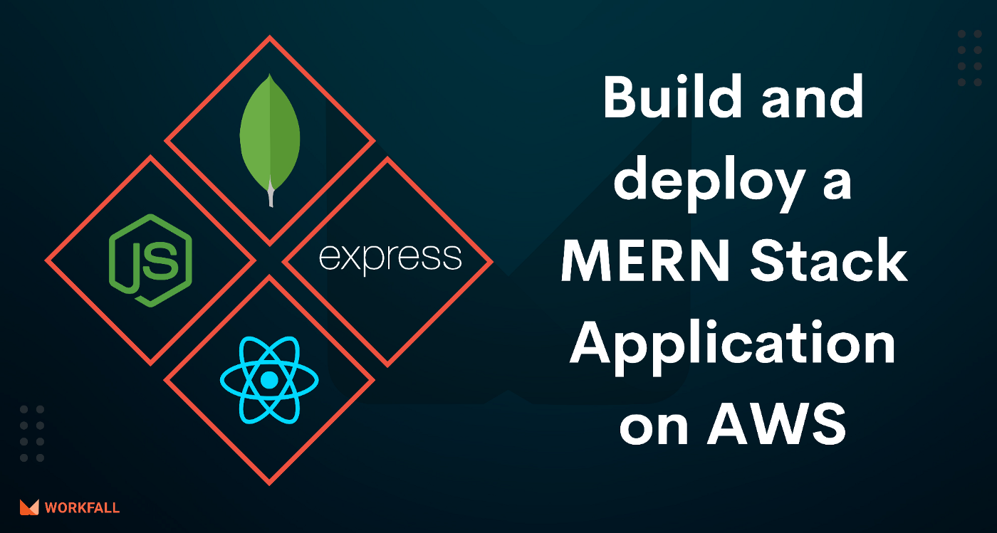 Build and deploy a MERN Stack Application on AWS