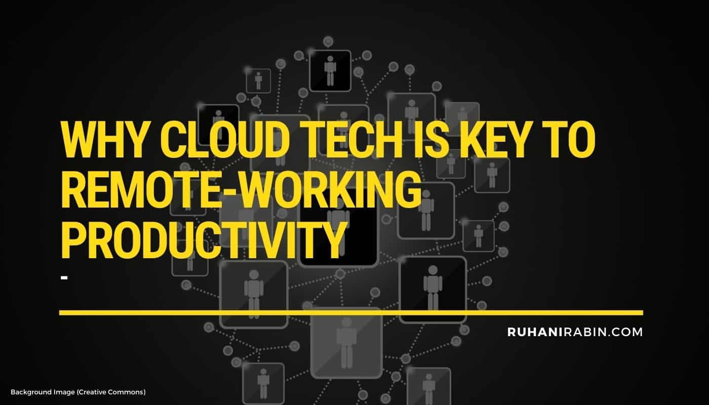 Why Cloud Tech is Key to Remote-Working Productivity Featured Image