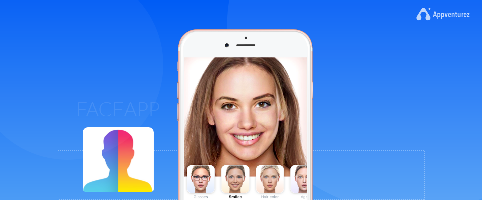FaceApp: Everything You Need To Know About This Trendy App