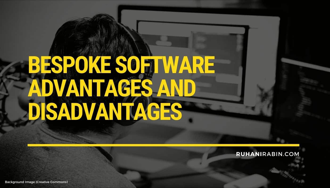 Bespoke Software Advantages And Disadvantages Featured Image