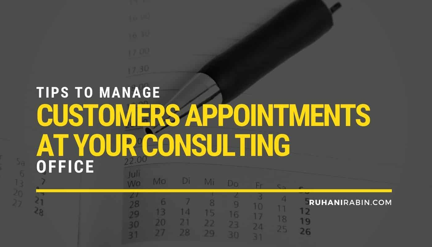 Tips to Manage Customers Appointments at Your Consulting Office Featured Image