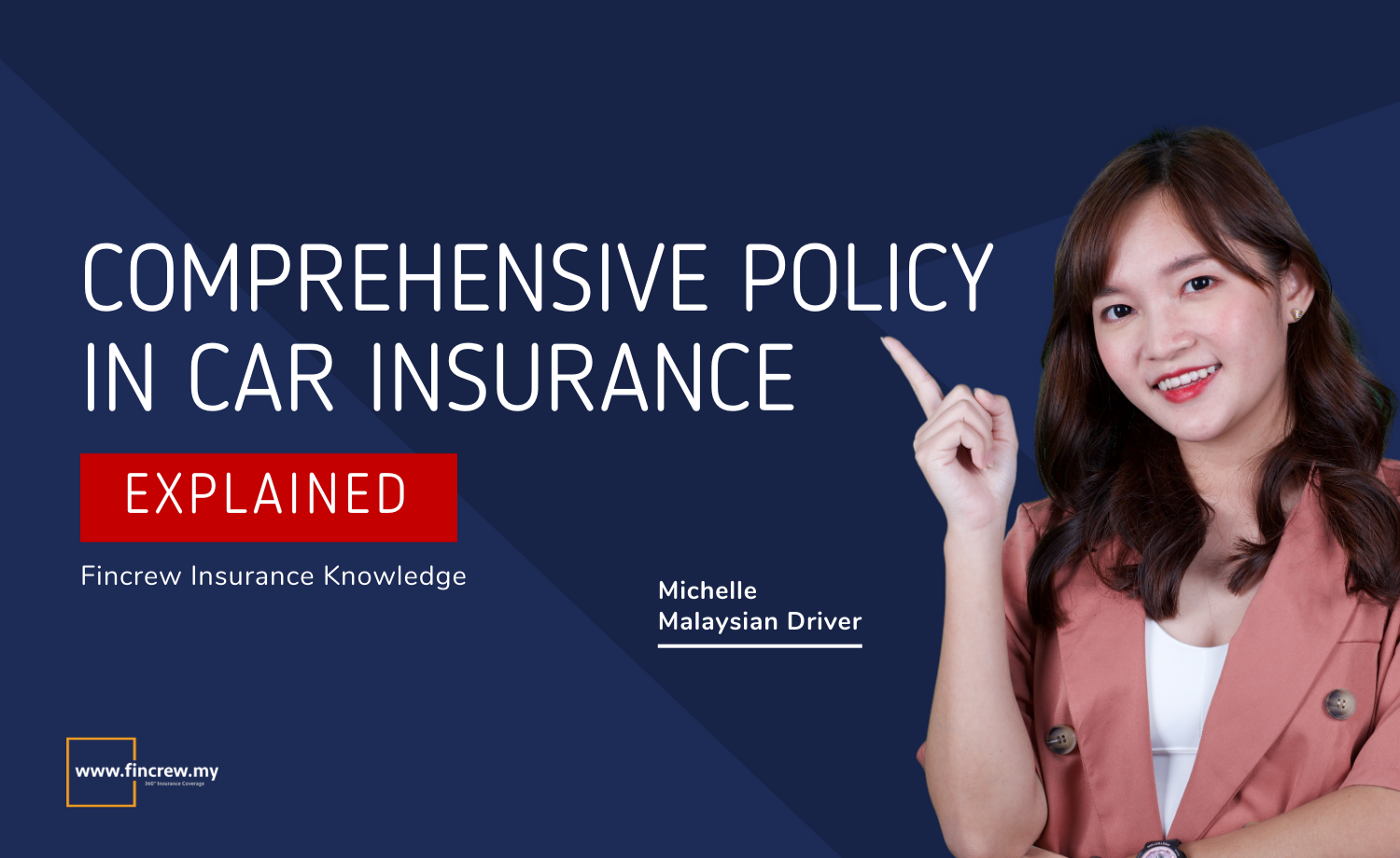 Comprehensive Policy In Car Insurance