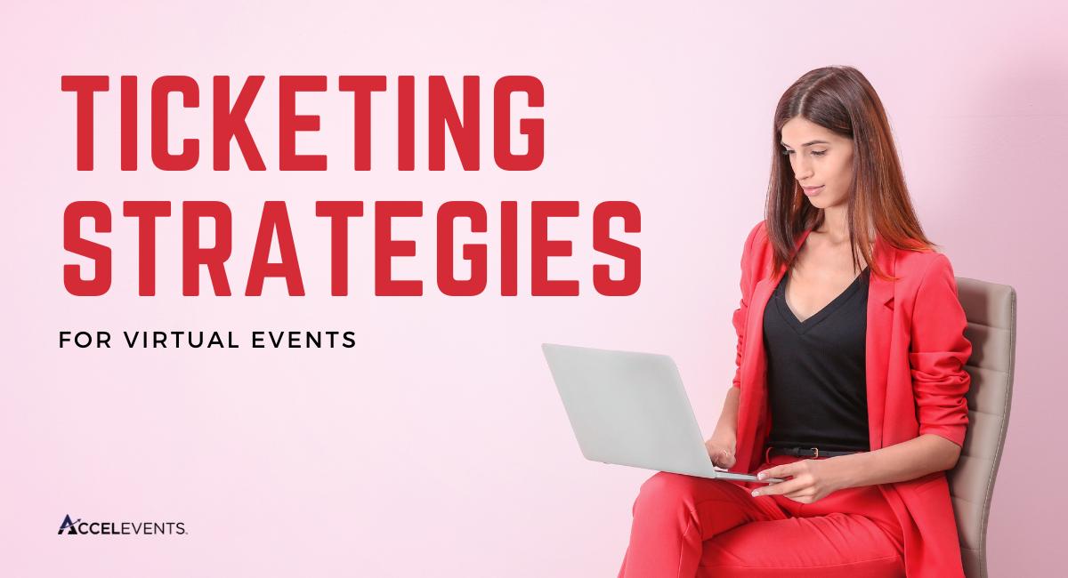 featured image—How to Choose a Ticketing Strategy for your Virtual Event