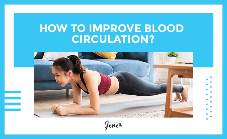 Tips To Improve Blood Circulation