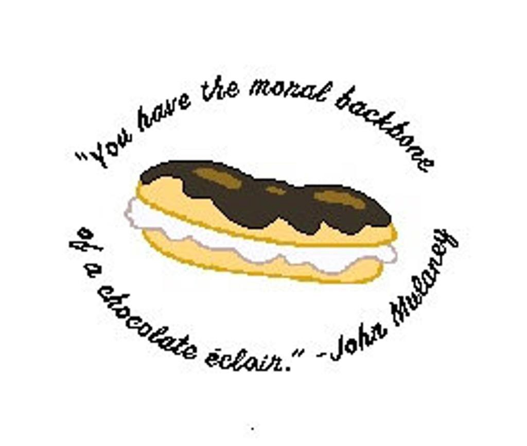 Cartoon drawing of a chocolate eclair surrounded by quote from comedian John Mulaney: You have the moral backbone of a….