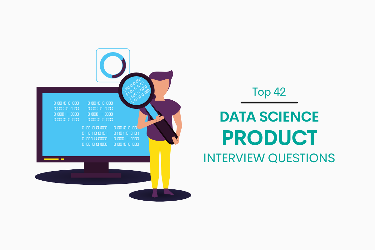 Data Science Product Interview Questions