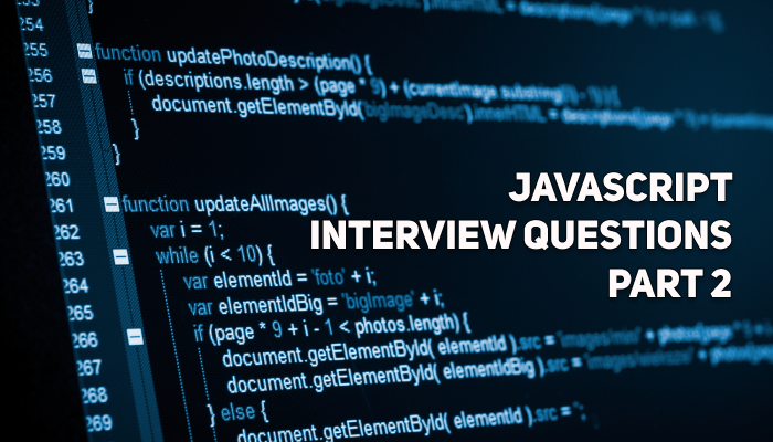 30 JavaScript Interview Questions - Part 2 | Theory and Practice