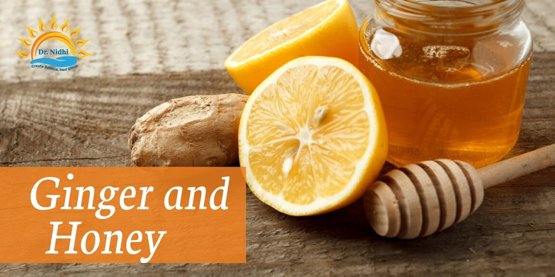 Ginger and Honey | Natural Remedies for Viral Fever | PHCC | Holistic Healing | Homeopathy | Dr. Nidhi | Natural Remedies |