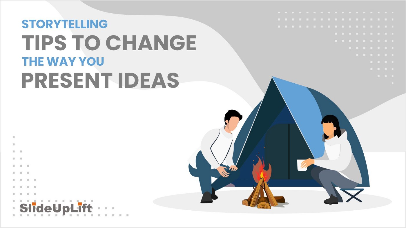 Storytelling Tips To Change The Way You Present Ideas