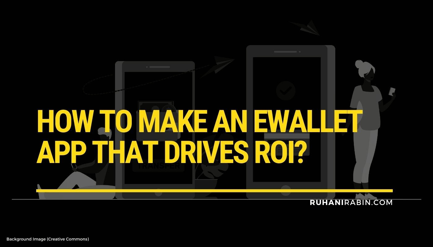 How to Make an eWallet App that Drives ROI? Featured Image