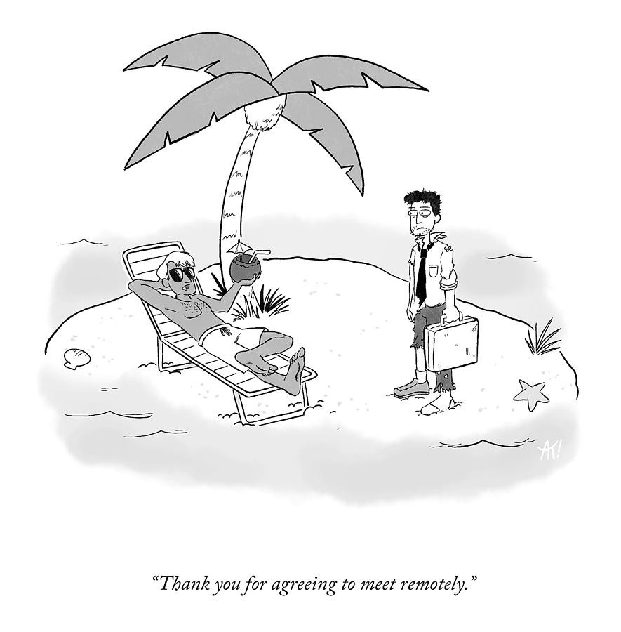 Cartoon of a desert island. One man standing with a suitcase wearing a tattered suit. Second man reclining on a beach chair.