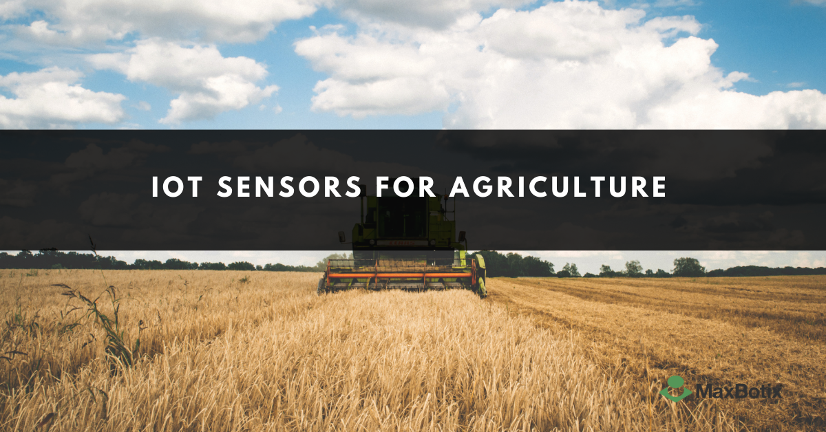 iot sensors for agriculture