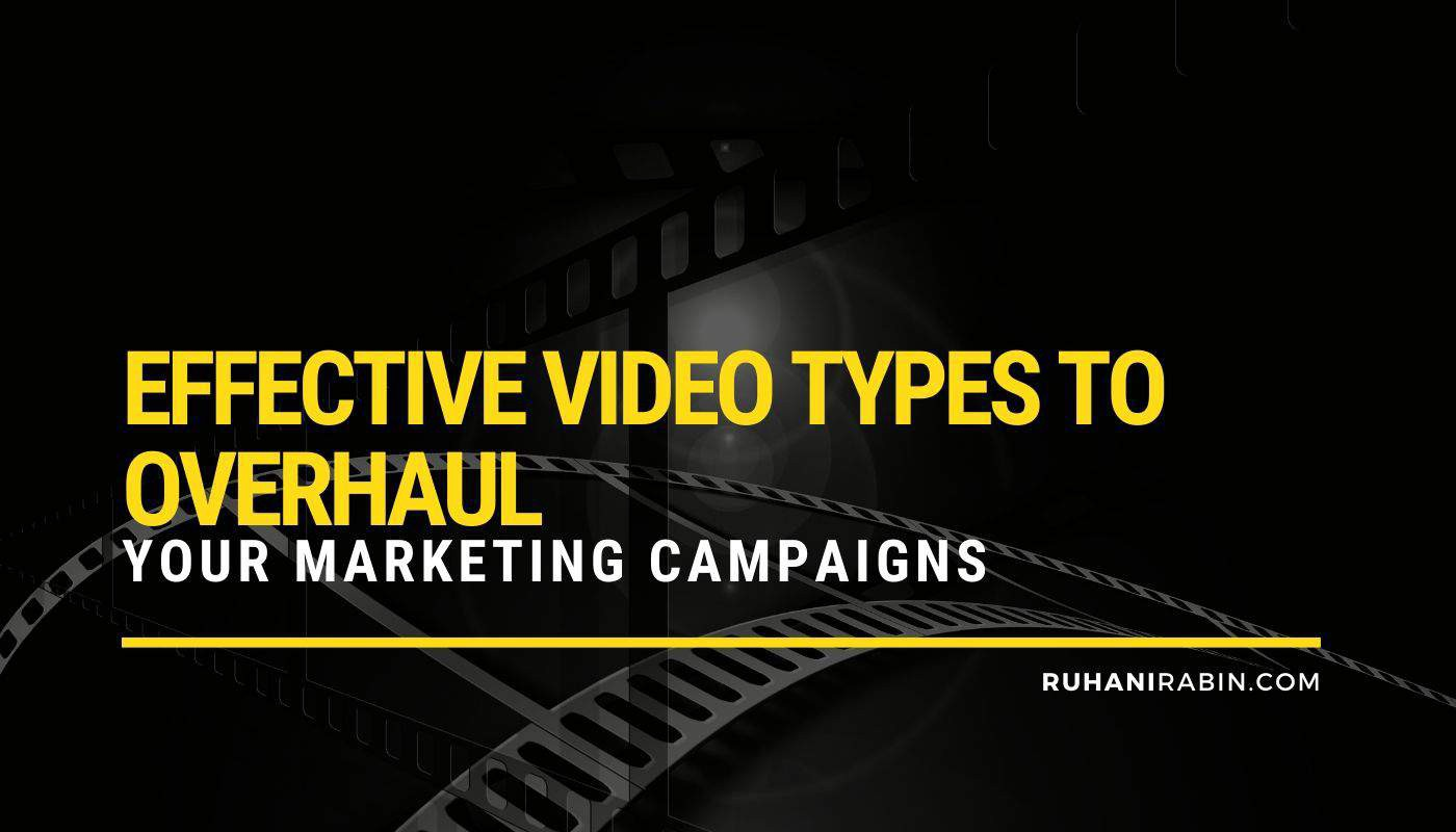 7 Effective Video Types to Overhaul Your Marketing Campaigns Featured Image