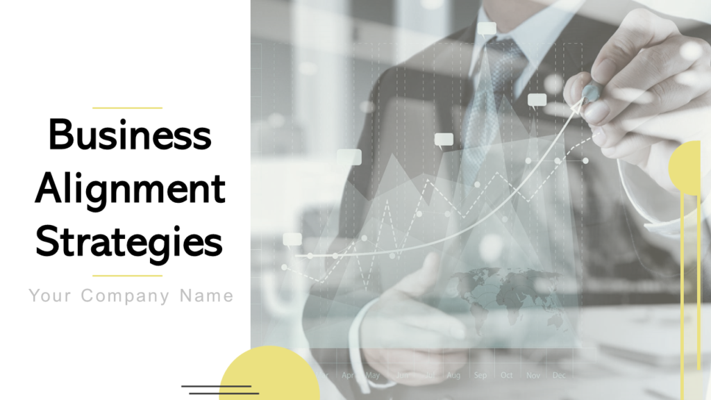 Business Alignment Strategy PPT