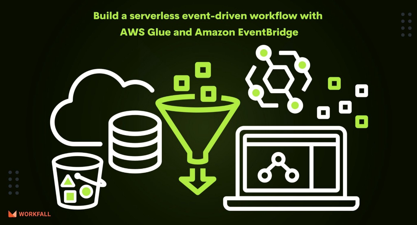 Build a serverless event-driven workflow with AWS Glue and Amazon EventBridge