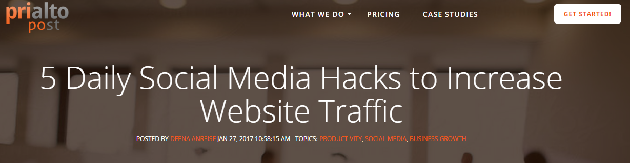 FireShot Screen Capture #262 - '5 Daily Social Media Hacks to Increase Website Traffic' - blog_prialto_com_5-daily-social-media-hacks-to-increase-website-traffic-with-infographic