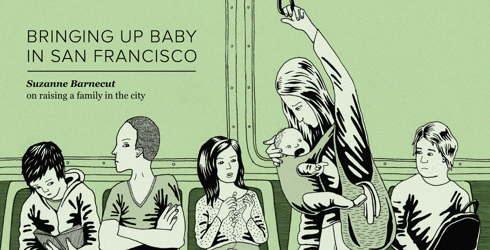 Is San Francisco the Worst City in the World for Babies