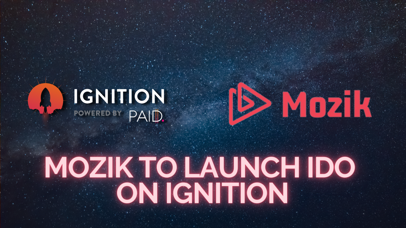 Mozik to launch on Ignition PAID Network