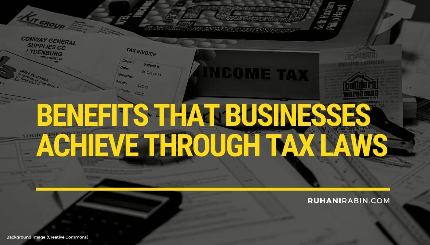 7 Benefits That Businesses Achieve Through Tax Laws Featured Image