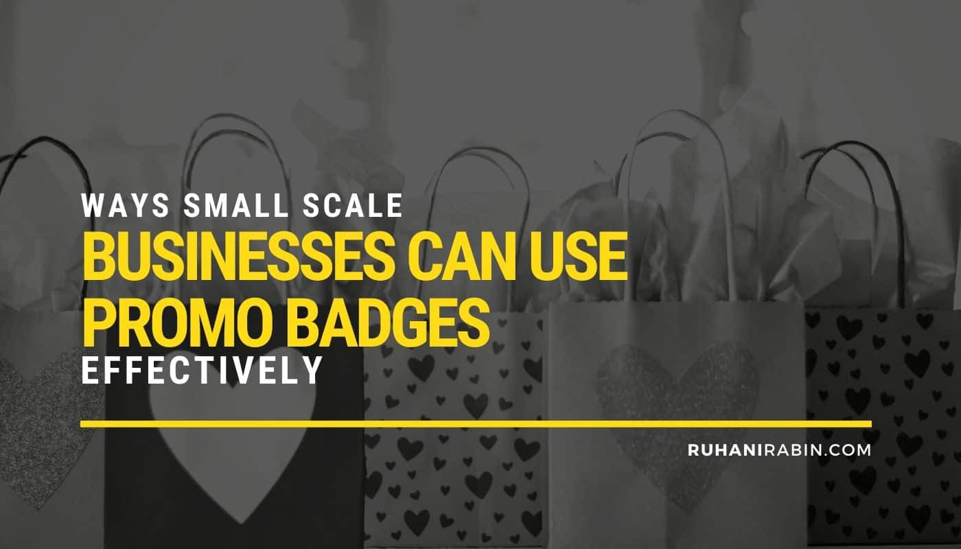Ways Small Scale Businesses Can Use Promo Badges Effectively Featured Image