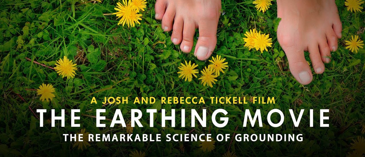 Earthing: The Barefoot Cure
