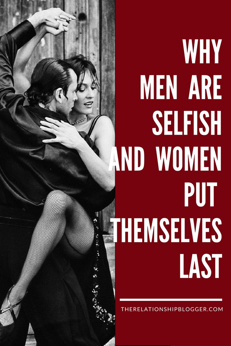 Are girls selfish why so Why Are