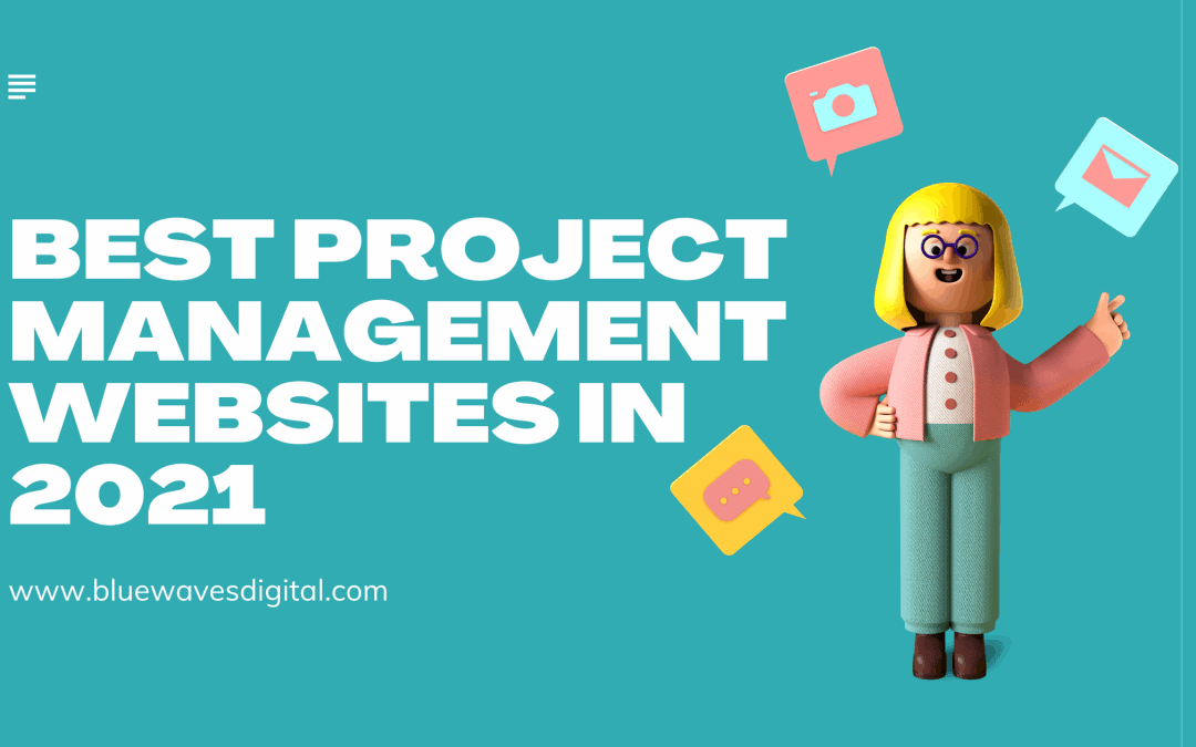 The Top 5 Project Management Websites For 2021