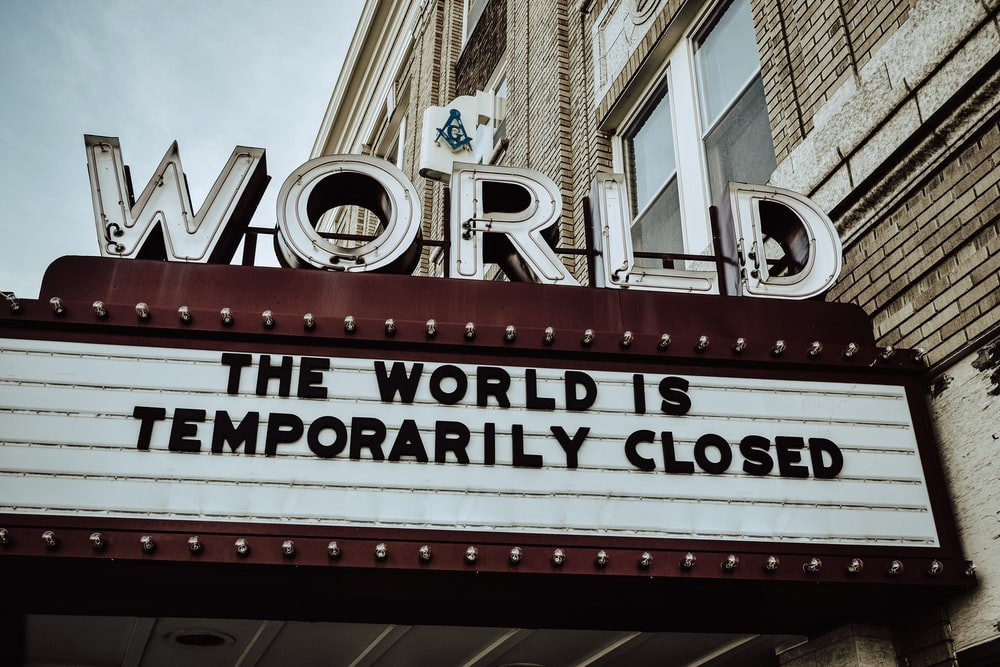 The World is temporarily Closed — credits: Edwin Hooper