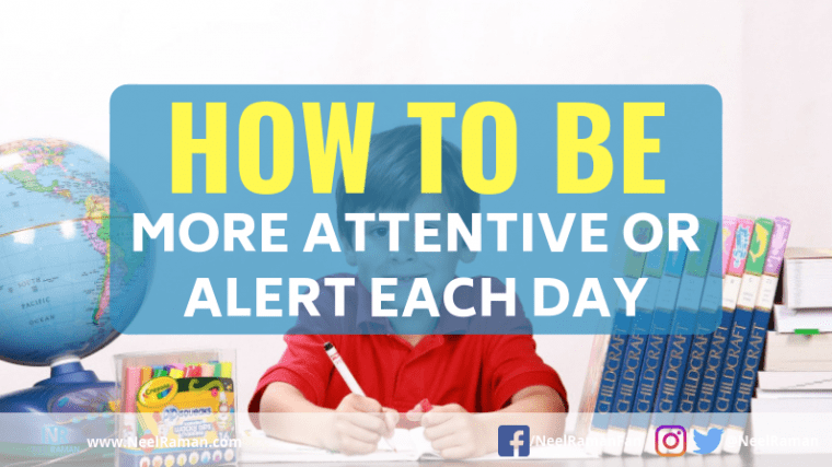 be more attentive
