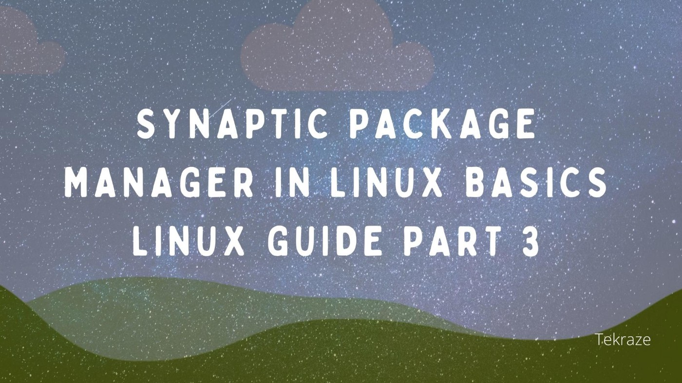 Synaptic package manager in Linux infographics basic Linux tools guide part 3