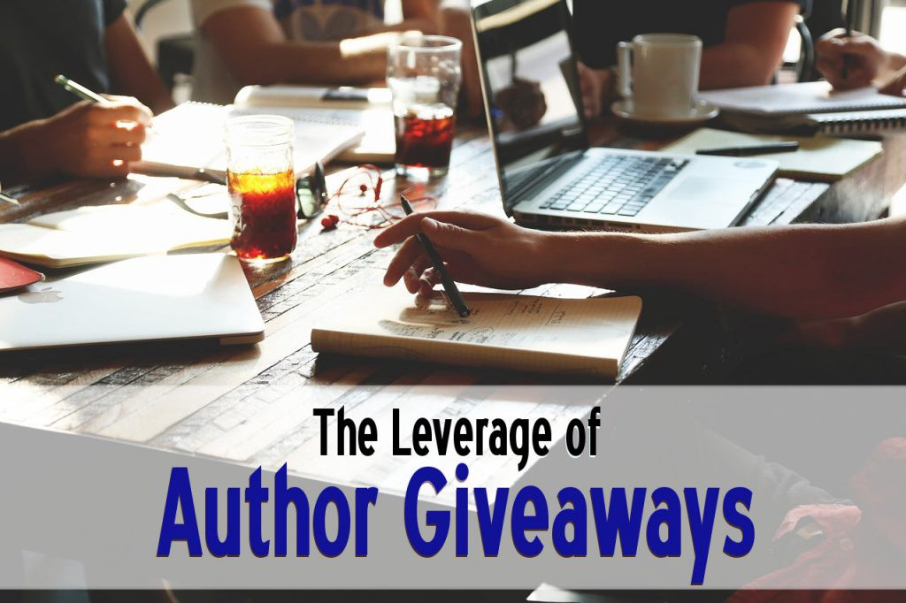 The Leverage of Author Giveaways - Self Publishing