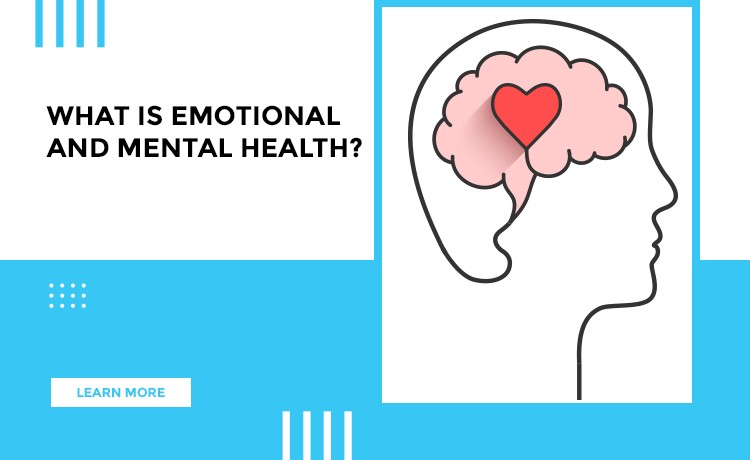 Emotional And Mental Health